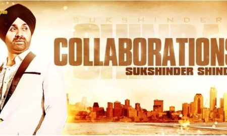 NEW Sukshinder Shinda Album - Collaborations 3