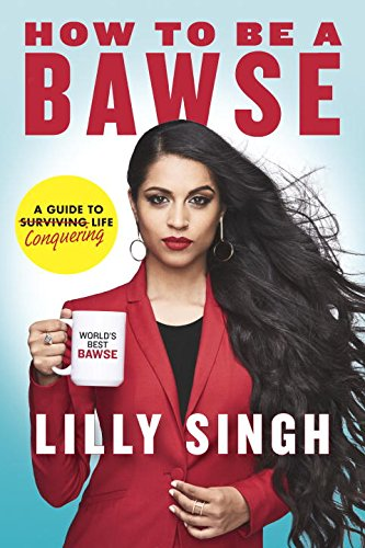 Lilly Singh How to be a Bawse Book Pre-Order