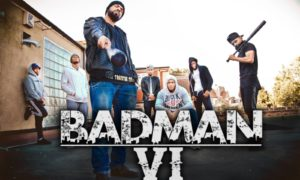 Badman 6 by Humza Productions
